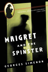 Maigret and the Spinster