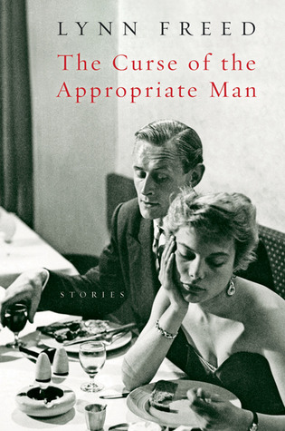 The Curse of the Appropriate Man by Lynn Freed