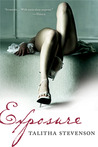 Exposure by Talitha Stevenson