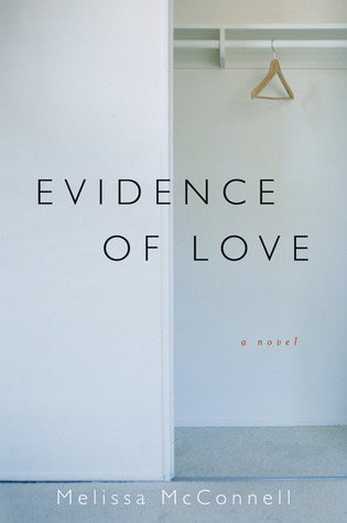 Evidence of Love by Melissa McConnell