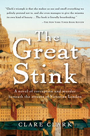 The Great Stink by Clare Clark