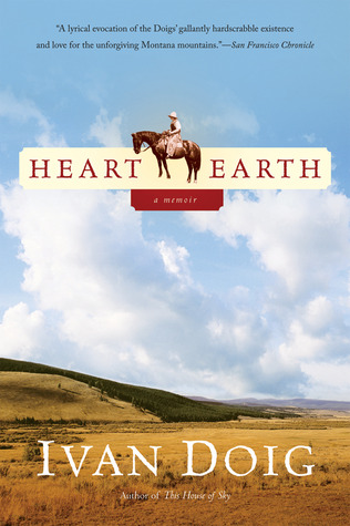 Heart Earth by Ivan Doig