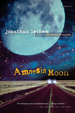 Amnesia Moon by Jonathan Lethem