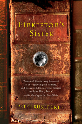 Pinkerton's Sister by Peter Rushforth