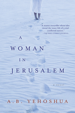 A Woman in Jerusalem by Abraham B. Yehoshua