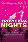 Tropicana Nights by Rosa Lowinger