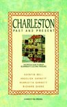 Charleston: Past and Present: The Official Guide to One of Bloomsbury's Cultural Treasures