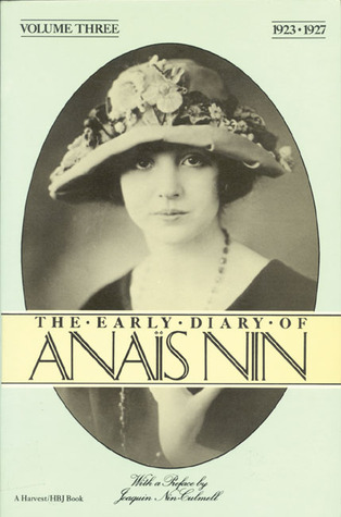 The Early Diary of Anaïs Nin, Vol. 3 by Anaïs Nin