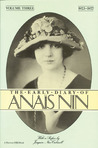 The Early Diary of Anaïs Nin, Vol. 3: 1923-1927