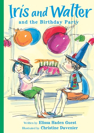 Iris and Walter and the Birthday Party by Elissa Haden Guest
