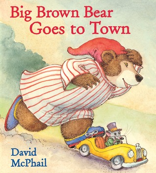 Big Brown Bear Goes to Town by David McPhail