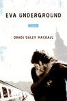Eva Underground by Dandi Daley Mackall