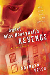 Sweet Miss Honeywell's Revenge by Kathryn Reiss