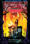 Fall of the House of Mandible (Secrets of Dripping Fang, #4)