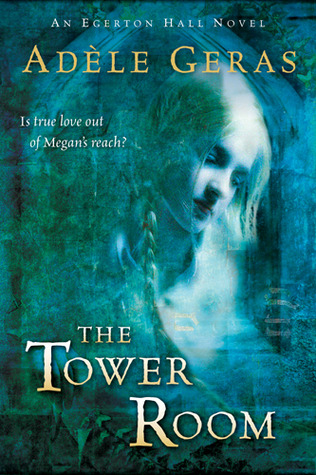 The Tower Room by Adèle Geras