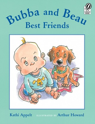 Bubba and Beau, Best Friends by Kathi Appelt