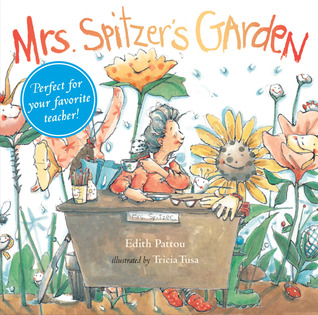 Mrs. Spitzer's Garden by Edith Pattou