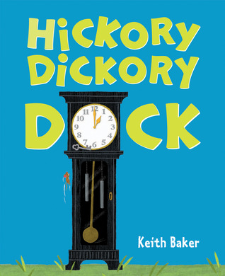 Read Hickory Dickory Dock by Keith  Baker PDF