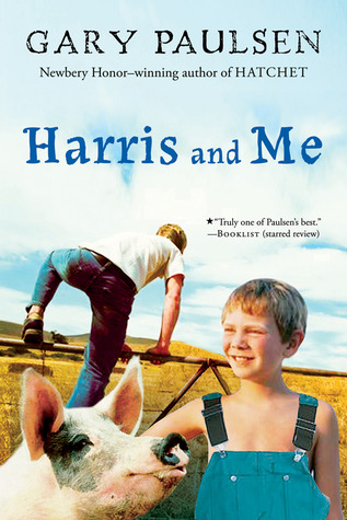Harris and Me (Tales to Tickle the Funnybone #2)  - Gary Paulsen
