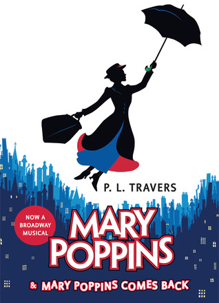 Mary Poppins and Mary Poppins Comes Back (Mary Poppins #1 & 2)