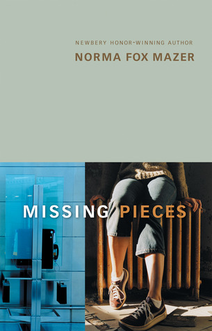 Review Missing Pieces by Norma Fox Mazer PDF