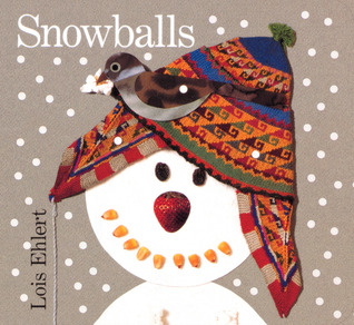 Snowballs by Lois Ehlert