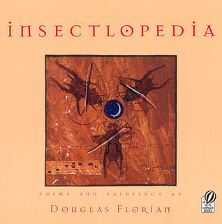 Insectlopedia by Douglas Florian