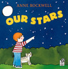 Our Stars by Anne F. Rockwell