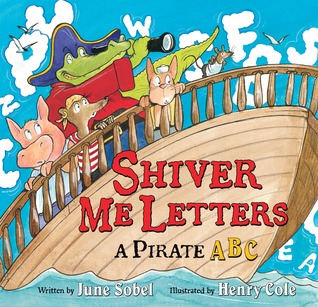 Shiver Me Letters by June Sobel