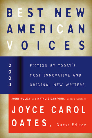 Best New American Voices 2003 by Joyce Carol Oates