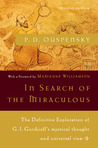 In Search of the Miraculous by P.D. Ouspensky
