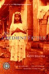 An Obedient Father by Akhil Sharma