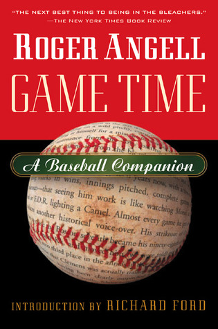 Game Time by Roger Angell