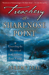 Treachery at Sharpnose Point: Unraveling the Mystery of the Caledonia's Final Voyage