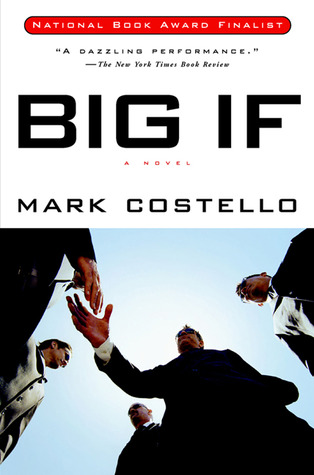 Big If by Mark Costello