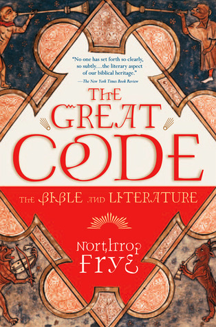 The Great Code by Northrop Frye