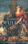Marks of Opulence: The Why, When and Where of Western Art 1000-1914
