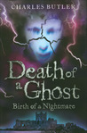 Death of a Ghost: Birth of a Nightmare