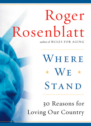 Where We Stand by Roger Rosenblatt