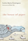 The House of Paper by Carlos María Domínguez