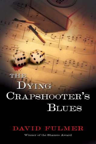 The Dying Crapshooter's Blues by David Fulmer