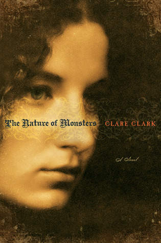 Download free The Nature of Monsters CHM by Clare Clark
