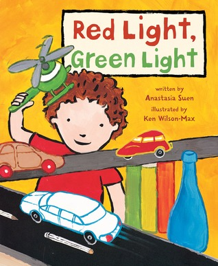 Red Light, Green Light by Anastasia Suen