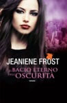 Il bacio eterno dell'oscurità (Night Huntress World, #2)