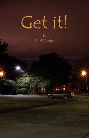 Get It by Anyta Sunday