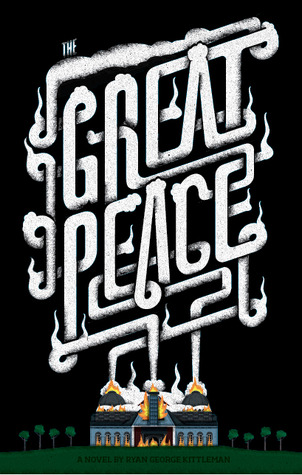 The Great Peace by Ryan George Kittleman