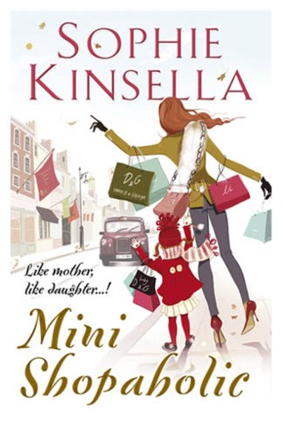 Mini Shopaholic by Sophie Kinsella