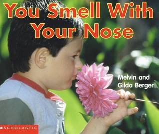 You Smell With Your Nose