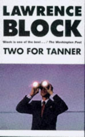 Two For Tanner (Evan Tanner, #4)