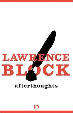 Afterthoughts by Lawrence Block